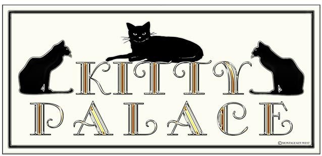 KITTY PALACE * 4'' x 11''