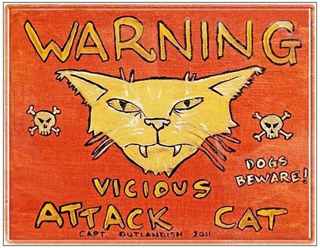 WARNING VICIOUS CAT * 8'' x  10''
