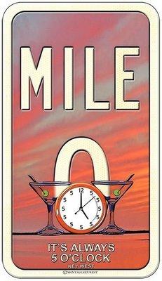 MILE 0 5 O'CLOCK * 6'' x 11''