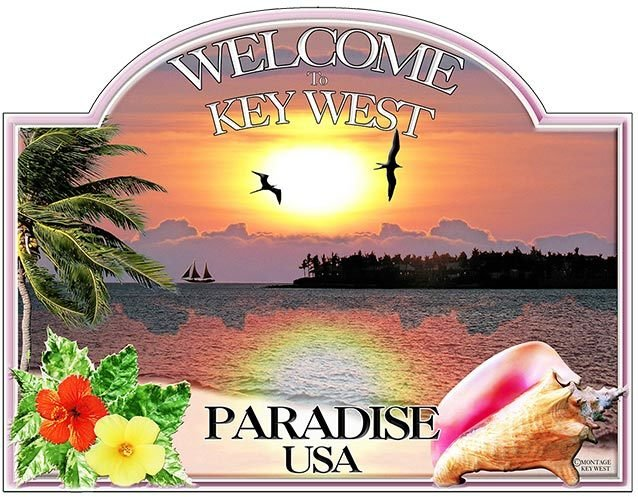 WELCOME TO KEY WEST PARADISE USA * 8'' x 11''