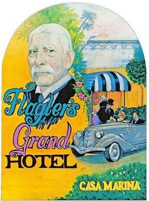 FLAGLER'S GRAND HOTEL * 8'' x 11''