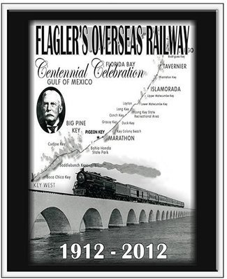 FLAGLER'S RAILWAY 1912-2012 * 8'' x 11''
