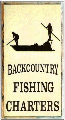 BACKCOUNTRY FISHING * 5'' x 11''