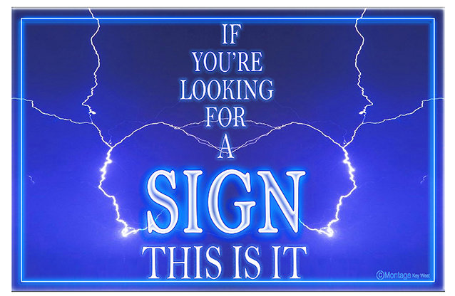 IF YOUR LOOKING FOR A SIGN * 8'' x 11'' 10627