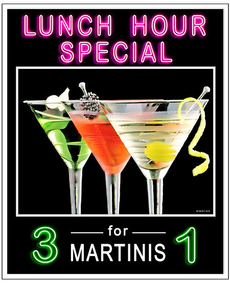 MARTINI LUNCH 3 FOR 1 * 8'' x 11'' 10637