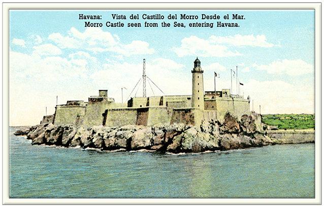 MORRO CASTLE HAVANA * 6'' x 11'' 10641