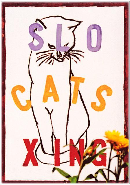 SLO CATS XING * 6'' x 11'' 10647