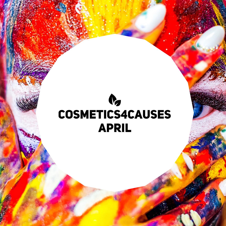 Cosmetics4Causes - APRIL