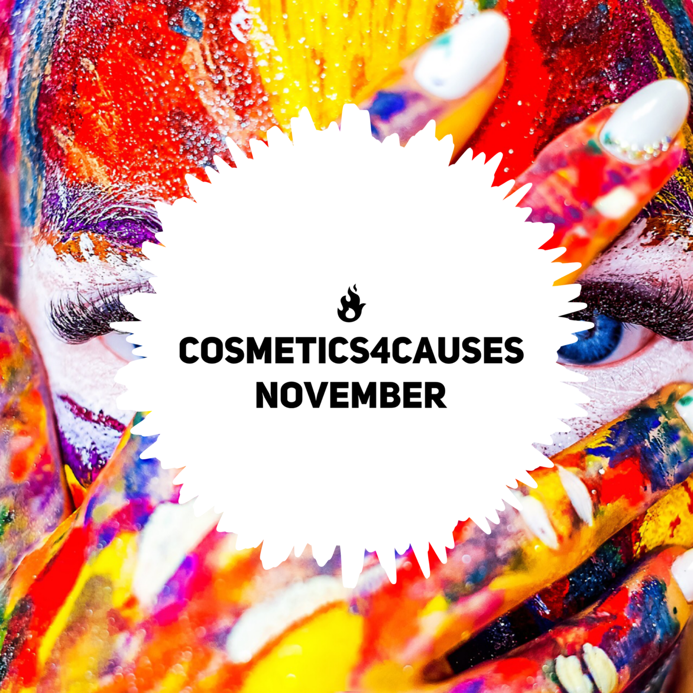 Cosmetics4Causes - NOVEMBER