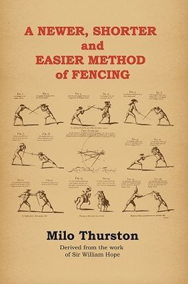A Newer, Shorter and Easier Method of Fencing