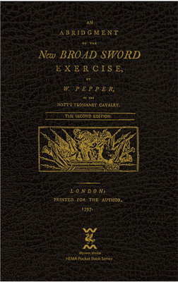 An Abridgment of the New Broad Sword Exercise