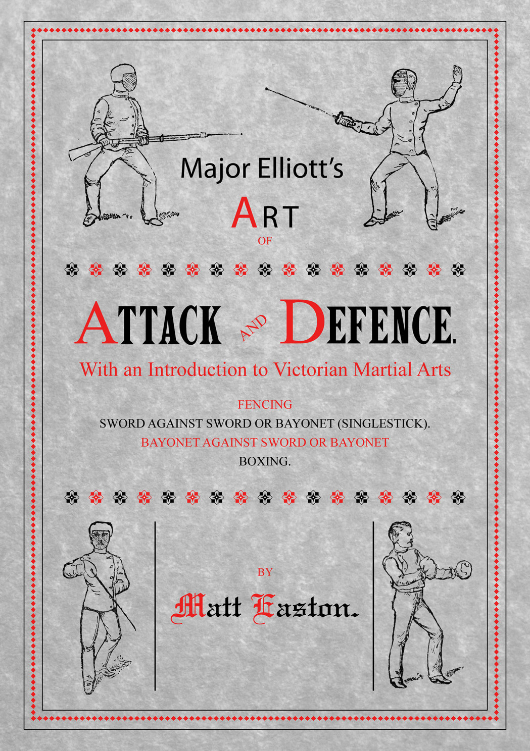 Major Elliot's Art of Attack and Defence