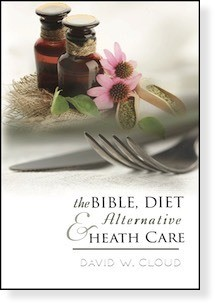 Bible, Diet, and Alternative Health Care, The