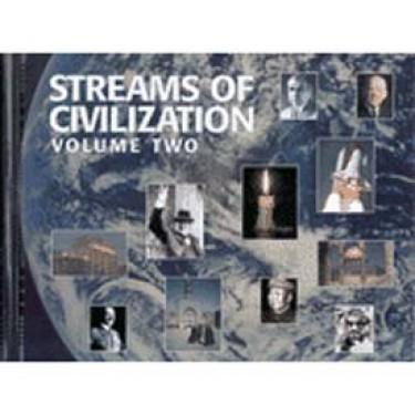 Streams Of Civilization Volume 2 Student Grade 10