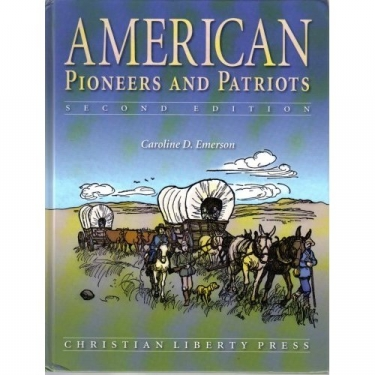 American Pioneers and Patriots Second Edition Hardcover (Grade 3)