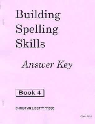 Building Spelling Skills 4 Ak (Answer Key Grade 4)