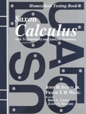 Saxon Calculus Tests Only 2nd Edition