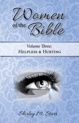 SP -Women of the Bible, volume 3 - Helpless & Hurting
