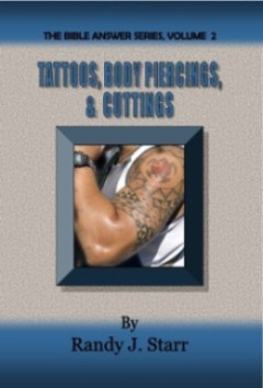 SP -Tattoos, Body Piercings, & Cuttings - Bible Answer Series, volume 2
