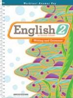 English 2 Worktext Answer Key 2nd Edition