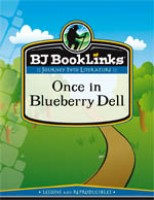 Booklinks Once In Blueberry Dell Teaching Guide and Novel (Pre-K)