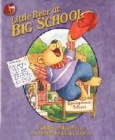 Little Bear At Big School Grd K4-1