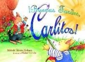 Buenas Tardes Carlitos (Pre-K)