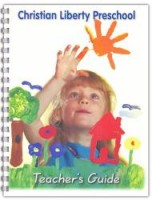 Christian Liberty Preschool Teacher's Guide