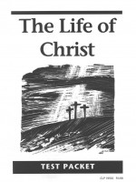 Life Of Christ Test Packet