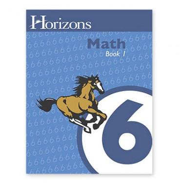 Horizons Math 6 Student Book 1