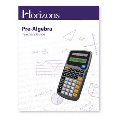 Horizons Pre-Algebra Teacher's Guide (7th Grade)