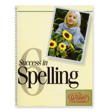 Weaver Success In Spelling Level 6 (grade 7-12)