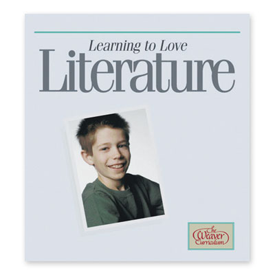 Weaver Learning To Love Literature (7th - 12th Grade)