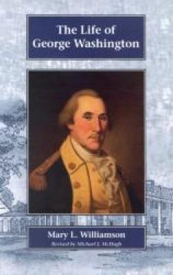 Life Of George Washington Grd 5-8