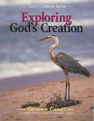 Exploring Gods Creation Grd 3