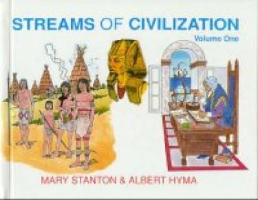 Streams Of Civilization Volume One - Student Book (Grade 9)