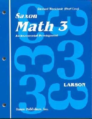 Saxon Math 3 1st Edition Student Workbook and Materials
