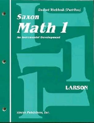 Saxon Math 1 - Student Workbook and Materials