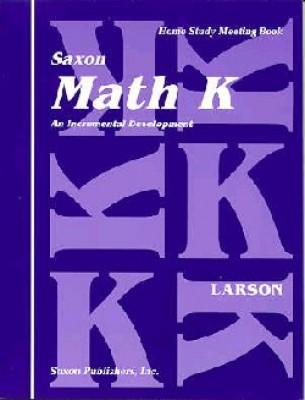 Saxon Math K Meeting Book First Edition