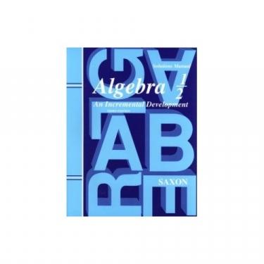 Saxon Algebra 1/2 Solutions Manual Third Edition (8th Grade)