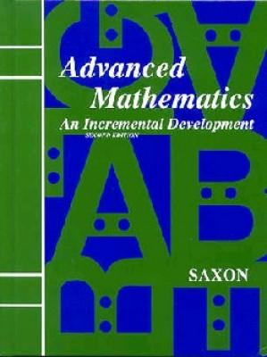 Saxon Advanced Math Home Study Kit Second Edition (11th Grade)