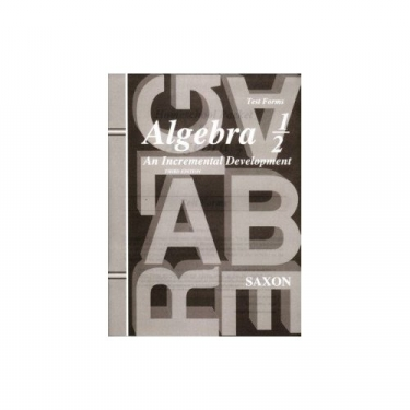 Saxon Algebra 1/2 Tests Only Third Edition (8th Grade)