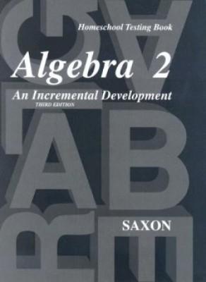Saxon Algebra 2 Tests Only 3rd Edition (9th - 12th Grade)