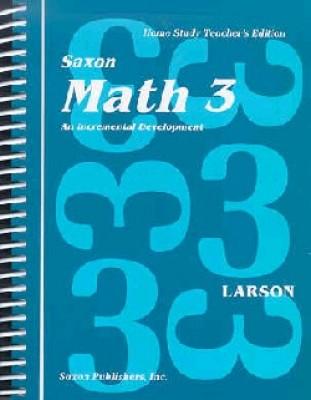 Saxon Math 3 Home Study Teachers Manual First Edition