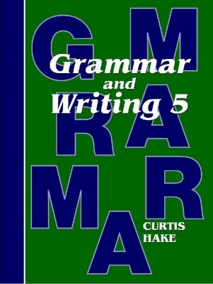 Saxon Grammar and Writing Grade 5 Student Workbook