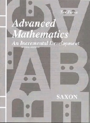 Saxon Advanced Math Tests Only Second Edition