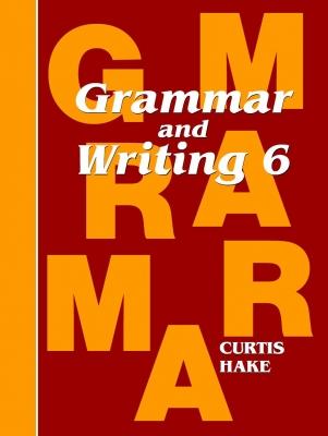Saxon Grammar and Writing Grade 6 Student Workbook