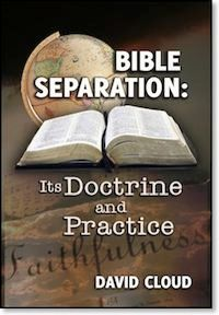 Bible Separation: Its Doctrine and Practice