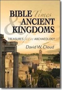 Bible Times & Ancient Kingdoms: Treasures from Archaeology