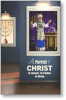 A Portrait of Christ: The Tabernacle, the Priesthood, and the Offerings